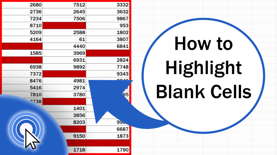 How to Highlight Blank Cells in Excel (Conditional Formatting)