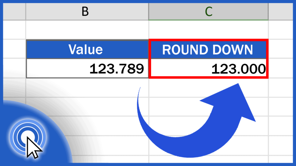 How to ROUND DOWN in Excel