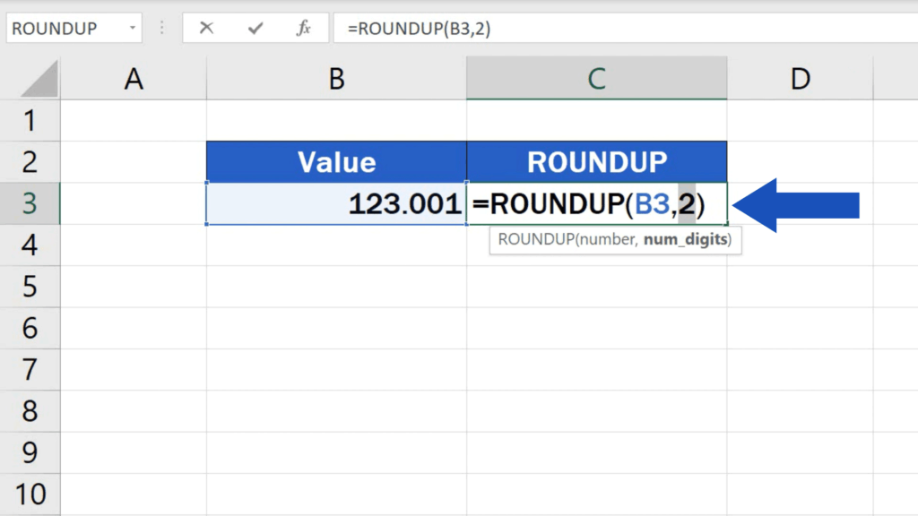 ROUNDUP - you can round up to any number of decimal places