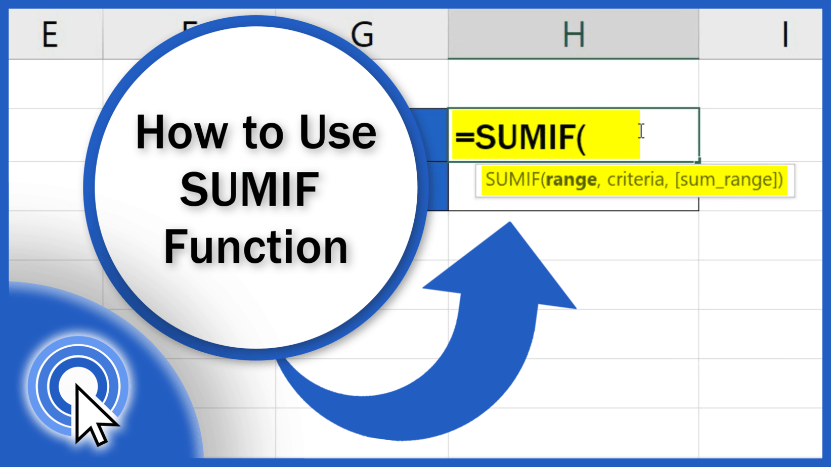 How to Use SUMIF Function in Excel