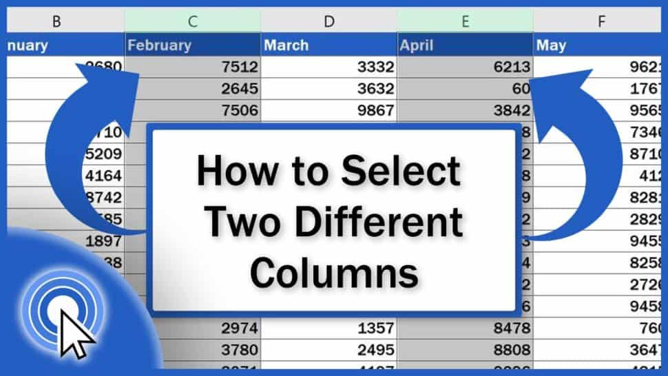 How to Select Two Different Columns in Excel at the Same Time