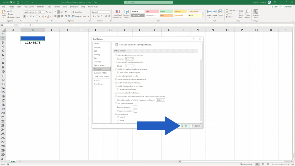 How to Change the Decimal Separator in Excel - confirm with OK